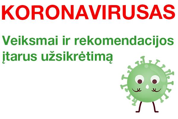 Koronavirusas – kaip elgtis?