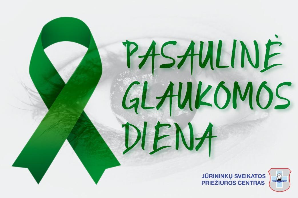 Kovo 12-oji pasaulinė glaukomos diena