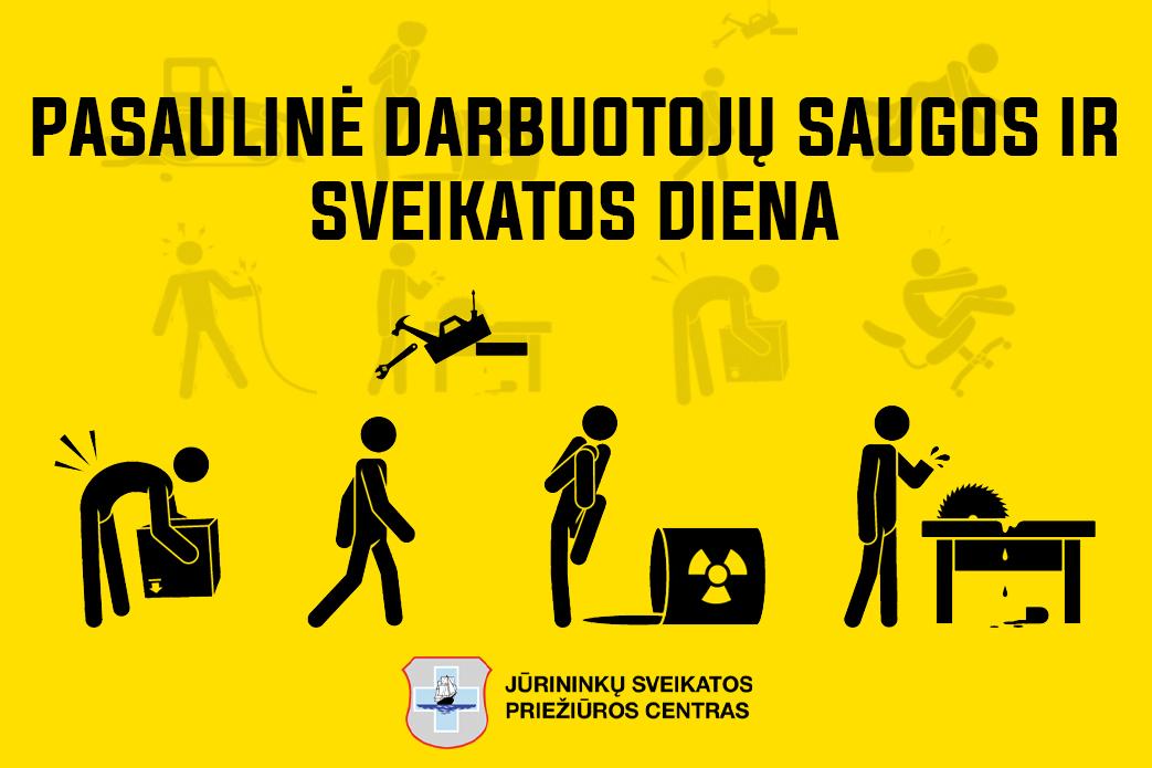 Pasaulinė darbuotojų saugos ir sveikatos diena