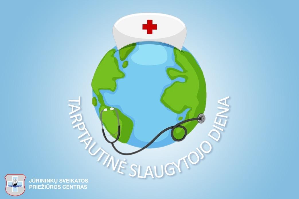 Šiandien – tarptautinė Slaugytojų diena