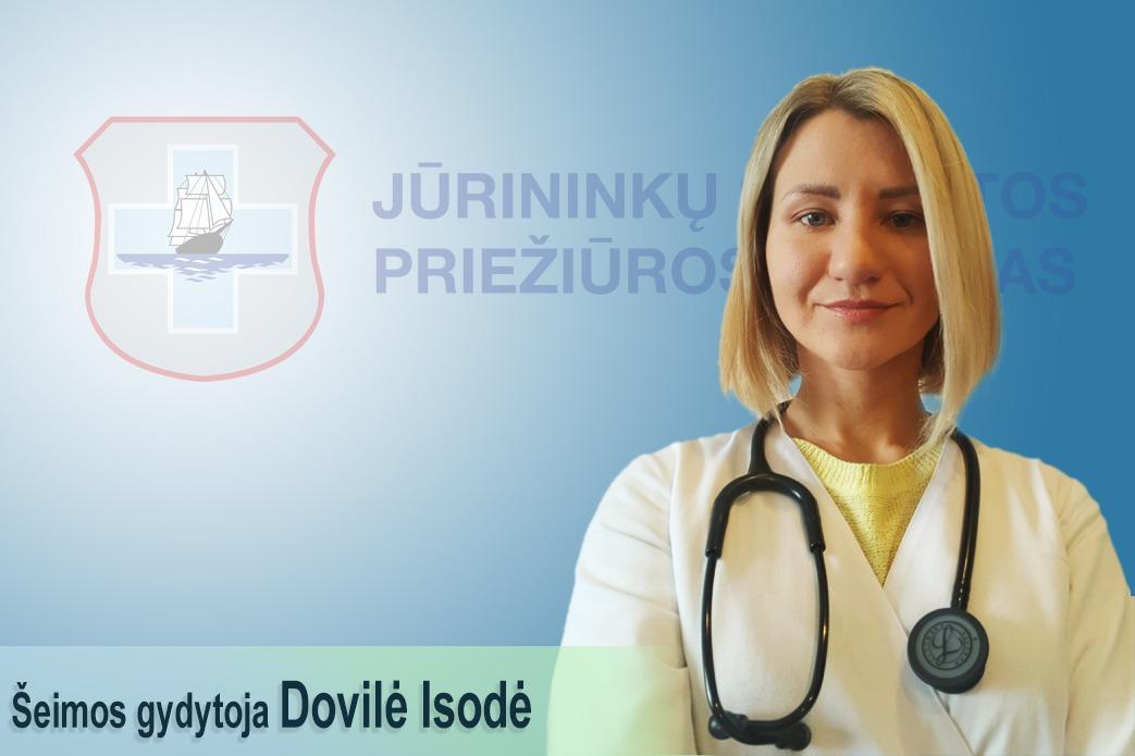 Nauja komandos narė – šeimos gydytoja Dovilė Isodė!